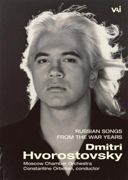 Dmitri Hvorostovsky - Russian Songs Of The War Years