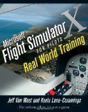 Microsoft Flight Simulator X For Pilots: Real World Training