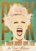 Pink : The Truth About Love Tour Live From Melbourne