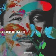 The Very Best Of Cheb Khaled Digipack CD